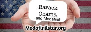 obama and modafinil, modafinilstar.org