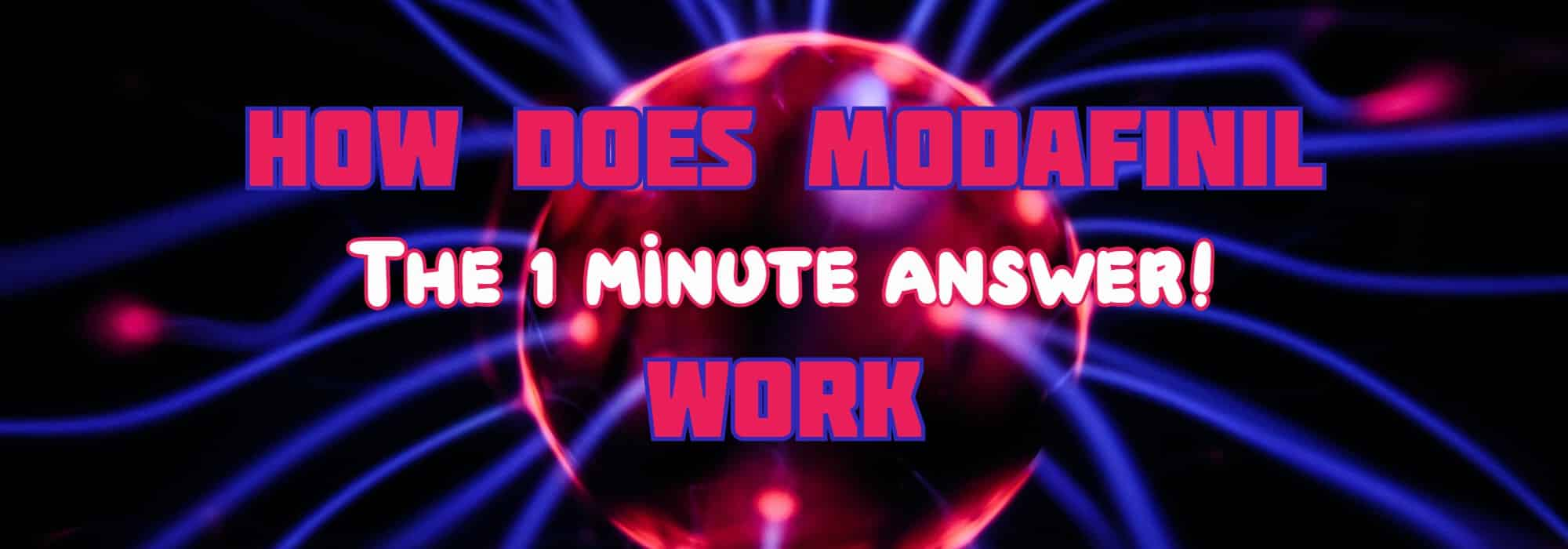 How Does Modafinil Work 1